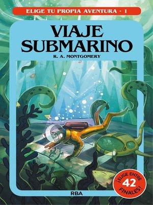 cover image of Elige tu propia aventura 1. Viaje submarino