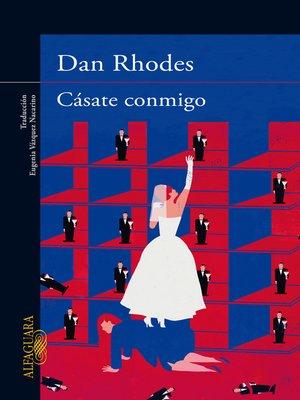 cover image of Cásate conmigo