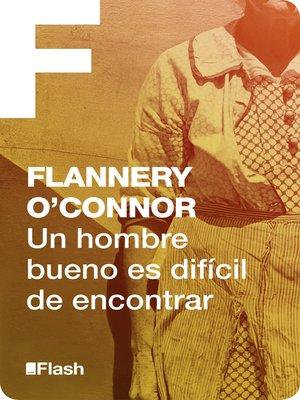 cover image of Un hombre bueno es difícil de encontrar (Flash)