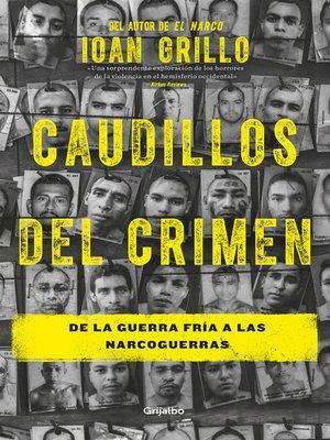 cover image of Caudillos del crimen