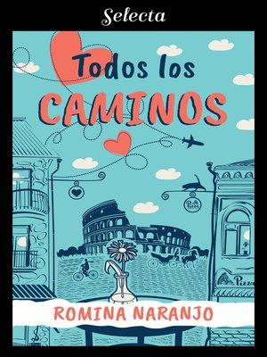 cover image of Todos los caminos