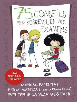 cover image of 75 Consells per sobreviure als examens (Sèrie 75 Consells 5)
