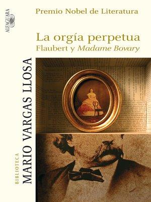 cover image of La orgía perpetua