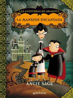 cover image of La mansión encantada (Las aventuras de Araminta 1)