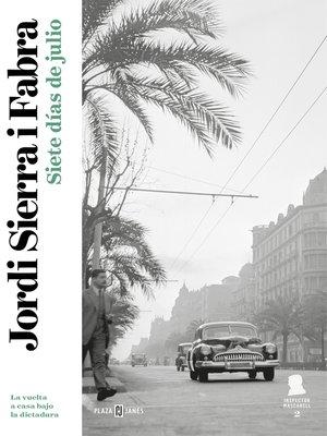 cover image of Siete días de julio (Inspector Mascarell 2)