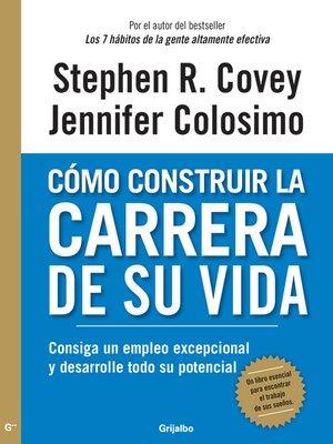cover image of Cómo construir la carrera de su vida