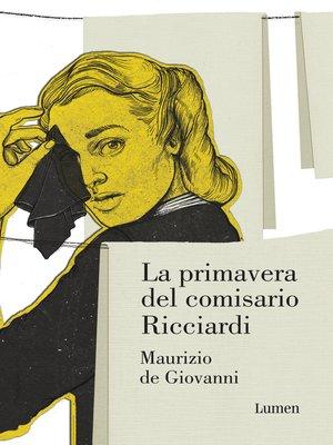 cover image of La primavera del comisario Ricciardi
