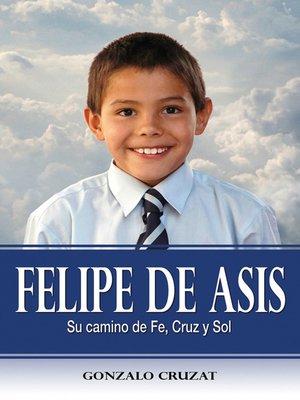 cover image of Felipe de Asís