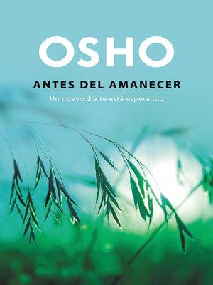 cover image of Antes del amanecer (OSHO habla de tú a tú)