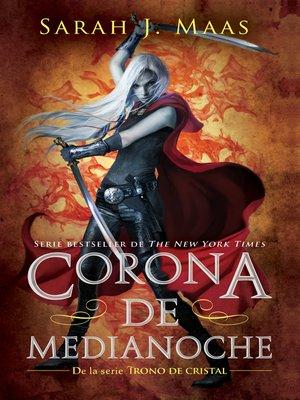 cover image of Corona de Medianoche (Trono de Cristal 2)