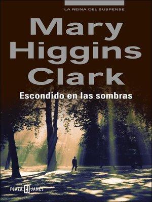 cover image of Escondido en las sombras