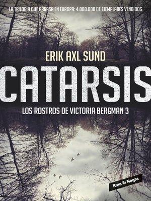 cover image of Catarsis (Los rostros de Victoria Bergman 3)