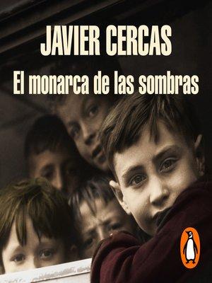 cover image of El monarca de las sombras