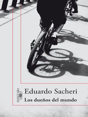 cover image of Los dueños del mundo