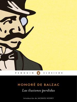 cover image of Las ilusiones perdidas (Los mejores clásicos)
