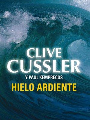 cover image of Hielo ardiente (Archivos NUMA 3)