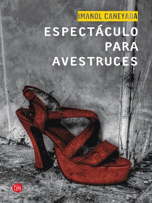 cover image of Espectáculo para avestruces