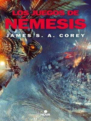 cover image of Los juegos de Nemesis (The Expanse 5)