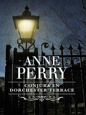 cover image of Conjura en Dorchester Terrace (Inspector Thomas Pitt 27)