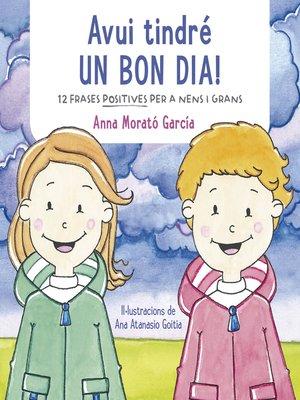 cover image of Avui tindré un bon dia!