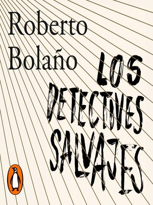 cover image of Los detectives salvajes