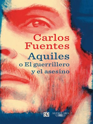 cover image of Aquiles o El guerrillero y el asesino