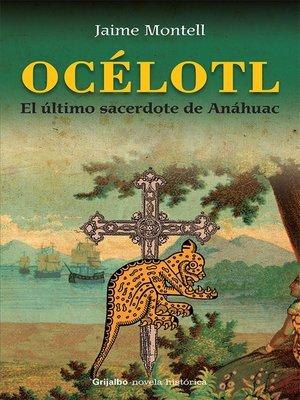 cover image of Océlotl
