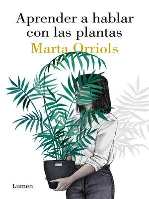 cover image of Aprender a hablar con las plantas