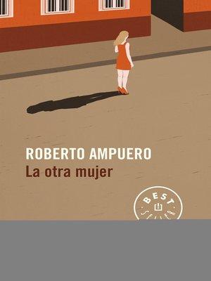cover image of La otra mujer