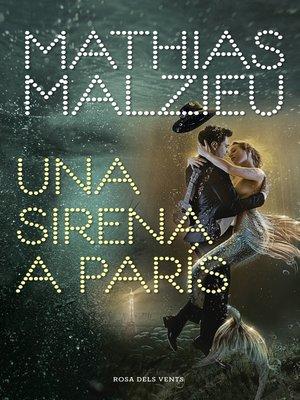 cover image of Una sirena a París
