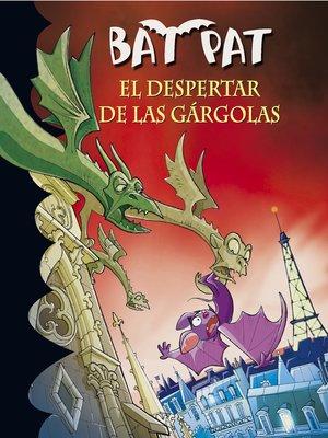 cover image of El despertar de las gárgolas (Serie Bat Pat 23)