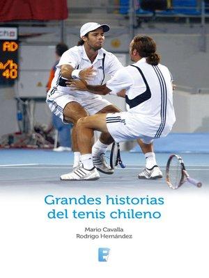 cover image of Grandes Historias Del Tenis Chileno