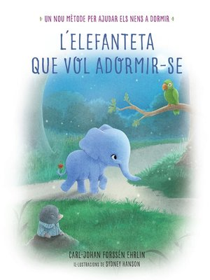 cover image of L'elefanteta que vol adormir-se