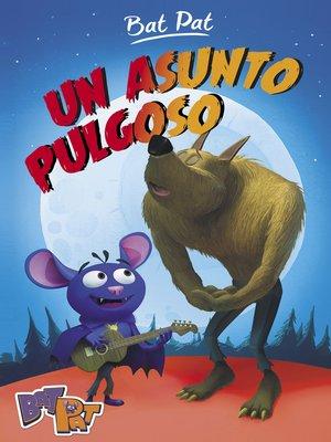 cover image of Un asunto pulgoso