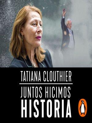 cover image of Juntos hicimos historia