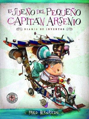 cover image of El sueño del pequeño Capitán Arsenio