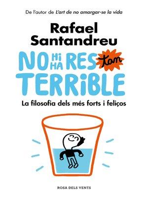 cover image of No hi ha res tan terrible