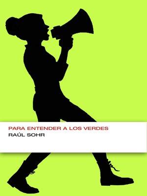 cover image of Para entender a los verdes