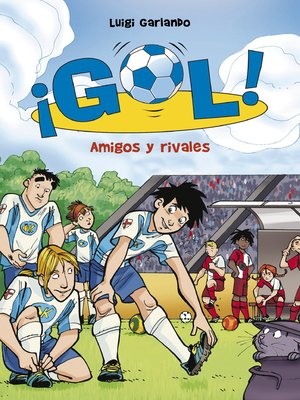 cover image of Amigos y rivales