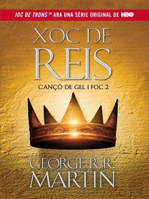cover image of Xoc de Reis (Cançó de gel i foc 2)