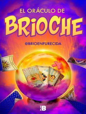 cover image of El oráculo de Brioche