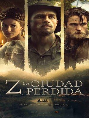 cover image of Z, la ciudad perdida