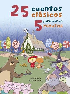 cover image of 25 cuentos clásicos para leer en 5 minutos