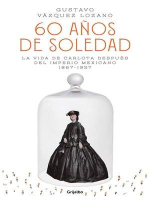 cover image of 60 años de soledad