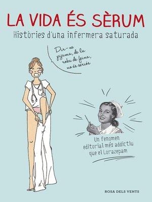 cover image of La vida és sèrum