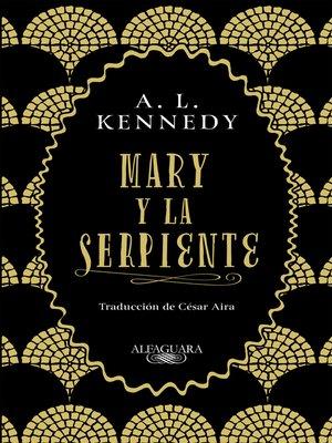 cover image of Mary y la serpiente