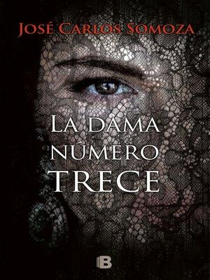 cover image of La dama número trece