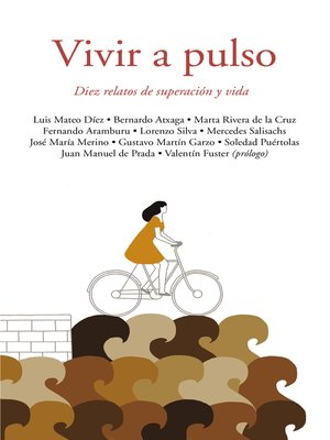 cover image of Vivir a pulso