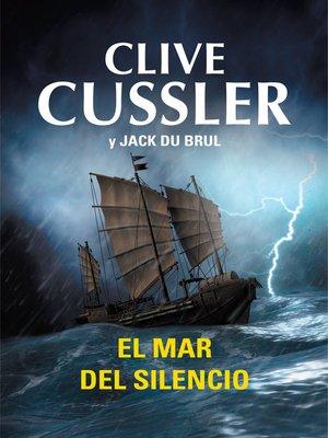 cover image of El mar del silencio (Juan Cabrillo 7)