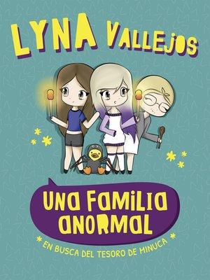 cover image of Una familia anormal. En busca del tesoro de Minuca